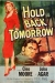 Hold Back Tomorrow (1955)