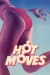 Hot Moves (1985)