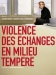 Violence des �changes en Milieu Temp�r� (2003)