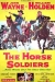 Horse Soldiers, The (1959)